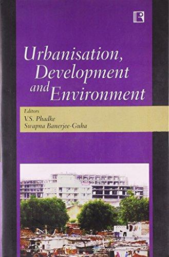 9788131600566: Urbanisation, Development and Environment India; C.D. Deshpande Memorial Volume