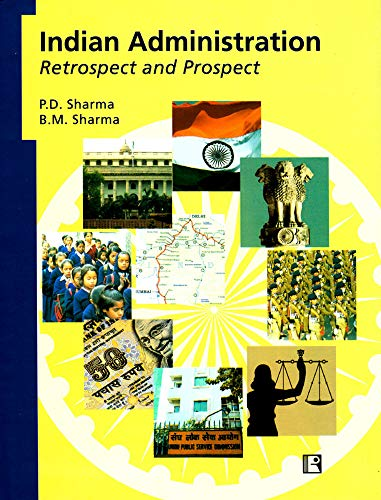 9788131600641: Indian Administration: Retrospect and Prospect