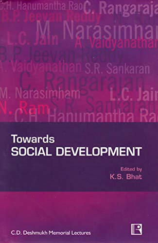 Towards: Social Development: K.S. Bhat (Ed.)
