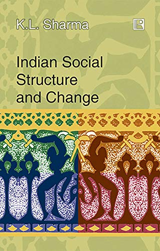Indian Social Structure and Change: K L Sharma