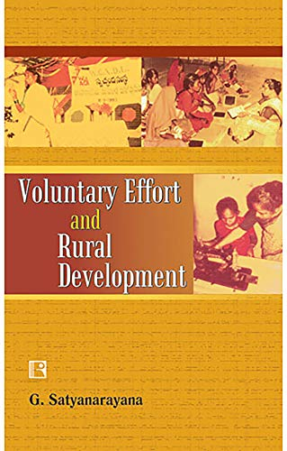 Voluntary Effort and Rural Development: G. Satyanarayana