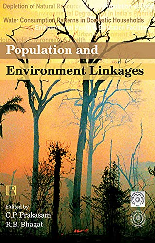 Population and Environment Linkages: C.P. Prakasam and R.B. Bhagat (eds)