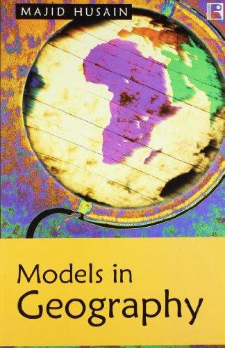 Models in Geography: Husain Majid