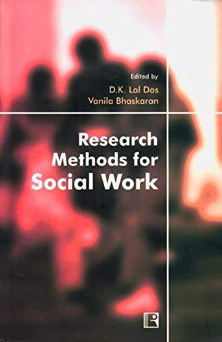 Research Methods for Social Work: D K Lal
