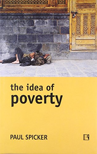 THE IDEA OF POVERTY:
