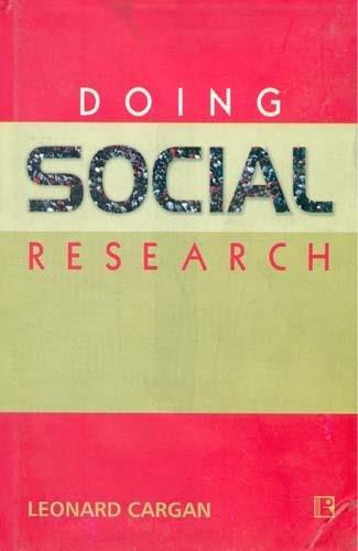 Doing Social Research: Leonard Cargan