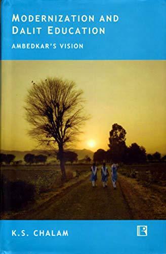 Modernization and Dalit Education: Chalam K.S.