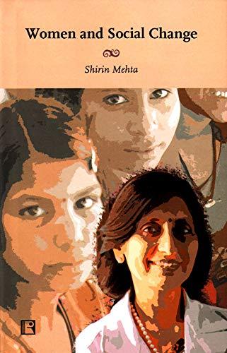 Women and Social Change: Shirin Mehta