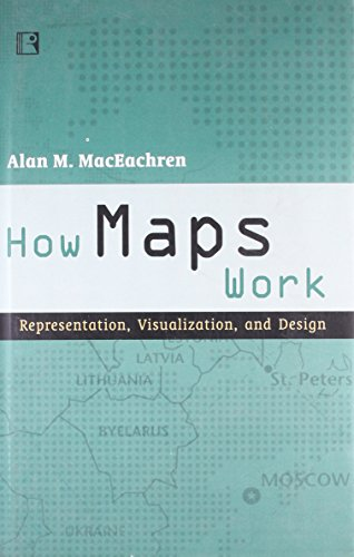 9788131602133: How Maps Work: Representation, Visualization, and Design