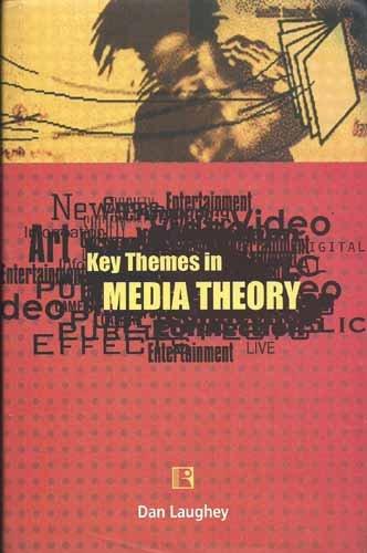 9788131602140: Key Themes In Media Theory