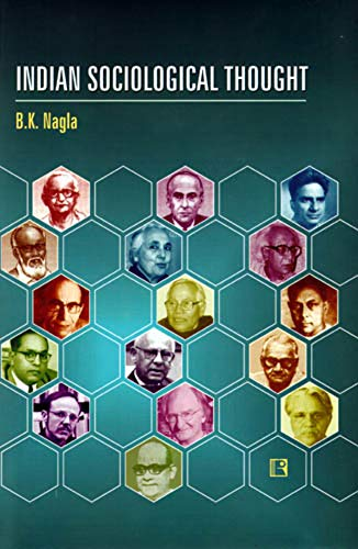 Indian Sociological Thought: Nagla, B.K.