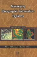 Managing Geographic Information Systems: Nancy J. Obermeyer and Jeffrey K. Pinto