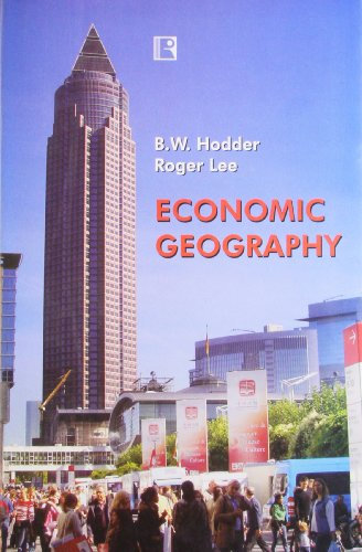 Economic Geography: B.W. Hodder and Roger Lee
