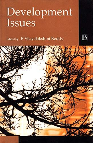 Development Issues: P. Vijayalakshmi Reddy (ed.)
