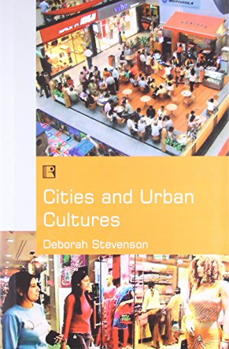 9788131602904: Cities And Urban Cultures