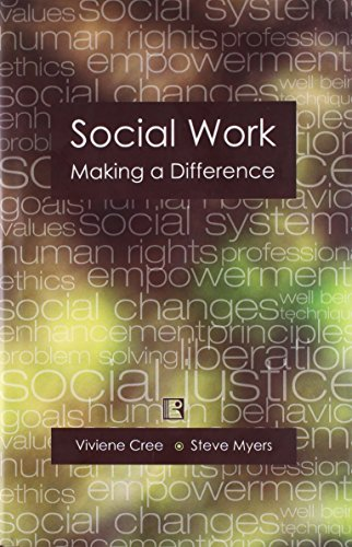 Social Work: Making a Difference: Vivienne Cree and Steve Myers
