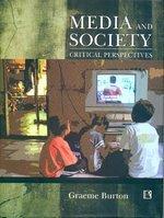 9788131602973: Media And Society