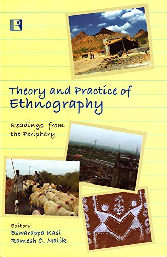 Theory and Practice of Ethnography : Readings: Eswarappa Kasi and
