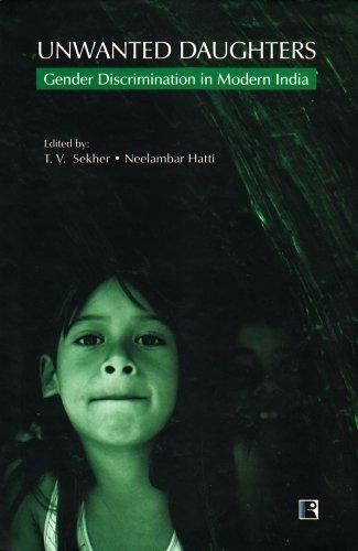 9788131603239: Unwanted Daughters: Gender Discrimination in Modern India