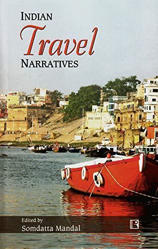 Indian Travel Narratives: Mandal Somdatta