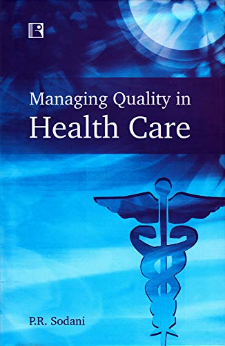 9788131603680: Managing Quality in Health Care