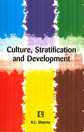 9788131604007: Culture, Stratification and Development