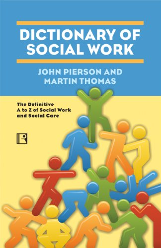 9788131604168: Dictionary of Social Work: The Definitive A to Z of Social Work and Social Care