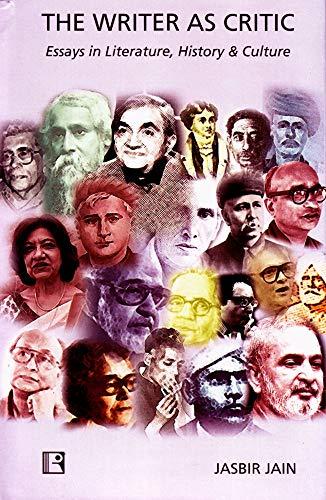 The Writer as Critic : Essays in: Jasbir Jain