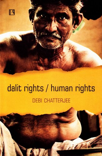 DALIT RIGHTS / HUMAN RIGHTS