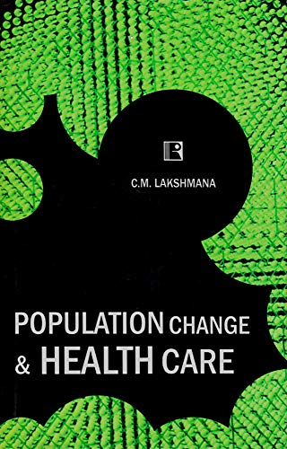 POPULATION CHANGE AND HEALTH CARE
