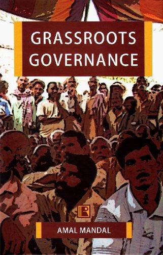 Grassroots Governance : Gram Sabha in West Bengal: Amal Mandal