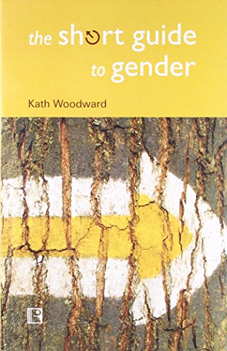The Short Guide to Gender: Kath Woodward
