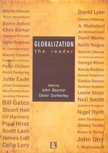 Globalization: The Reader: John Beynon & David Dunkerley (Eds)