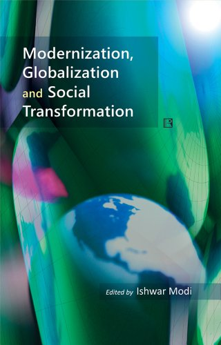 9788131605073: Modernization, Globalization and Social Transformation: Essays in Honour of Professor Yogendra Singh