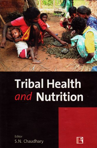 9788131605127: Tribal Health and Nutrition