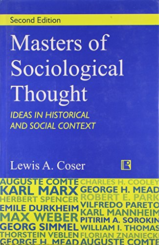 9788131605165: Masters of Sociological Thought: Ideas in Historical and Social Context