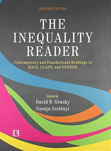 9788131605493: The Inequality Reader: Contemporary and Foundational Readings in Race, Class, and Gender