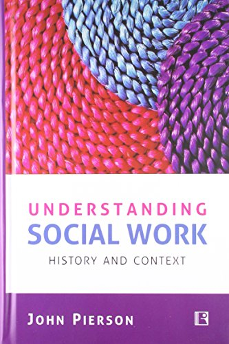 9788131605516: Understanding Social Work: History and Context