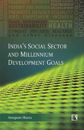 9788131605790: India's Social Sector and Millennium Development Goals: Issues, Challenges and Policy Measures
