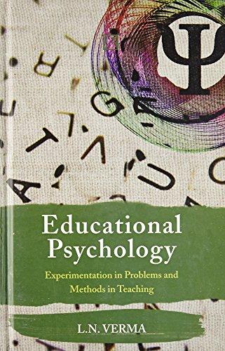Educational Psychology: Verma L.N.