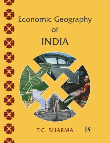 Economic Geography of India: Sharma T.C.