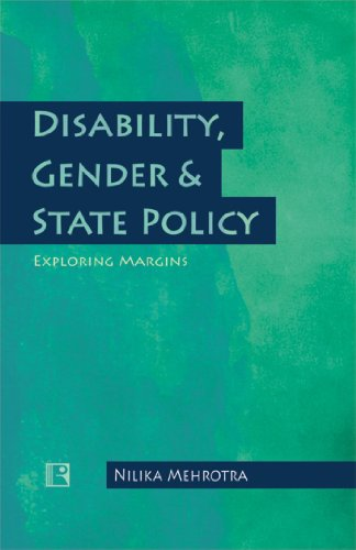Disability, Gender & State Policy: Exploring Margins: Mehrotra, Nilika