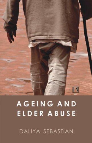 Ageing and Elder Abuse: A Study in Kerala: Sebastian, Daliya
