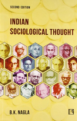 Indian Sociological Thought (Second Edition): B.K. Nagla