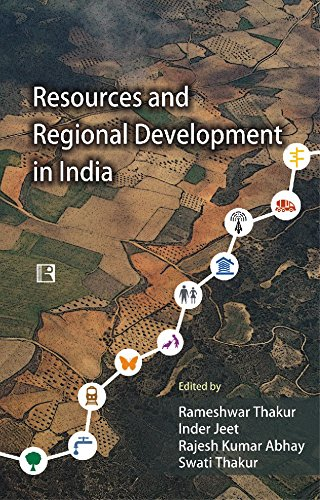 Resources and Regional Development in India : edited by Rameshwar