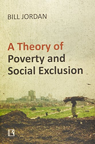 9788131606858: A Theory of Poverty and Social Exclusion