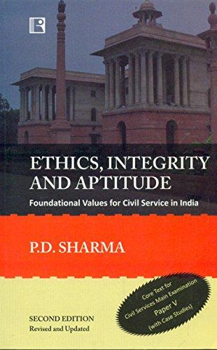 Ethics,Integrity and Aptitude 2nd Ed.: Sharma Pd