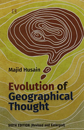 Evolution of Geographical Thought 6th Ed: Husain Majid
