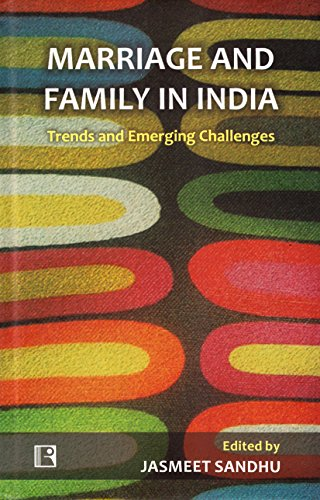Marriage and Family in India : Trends: edited by Jasmeet