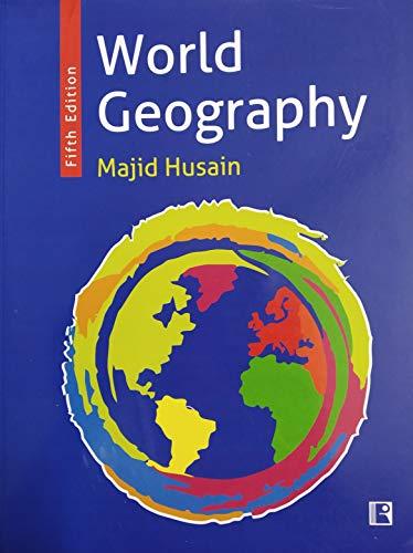World Geography: Husain Majid